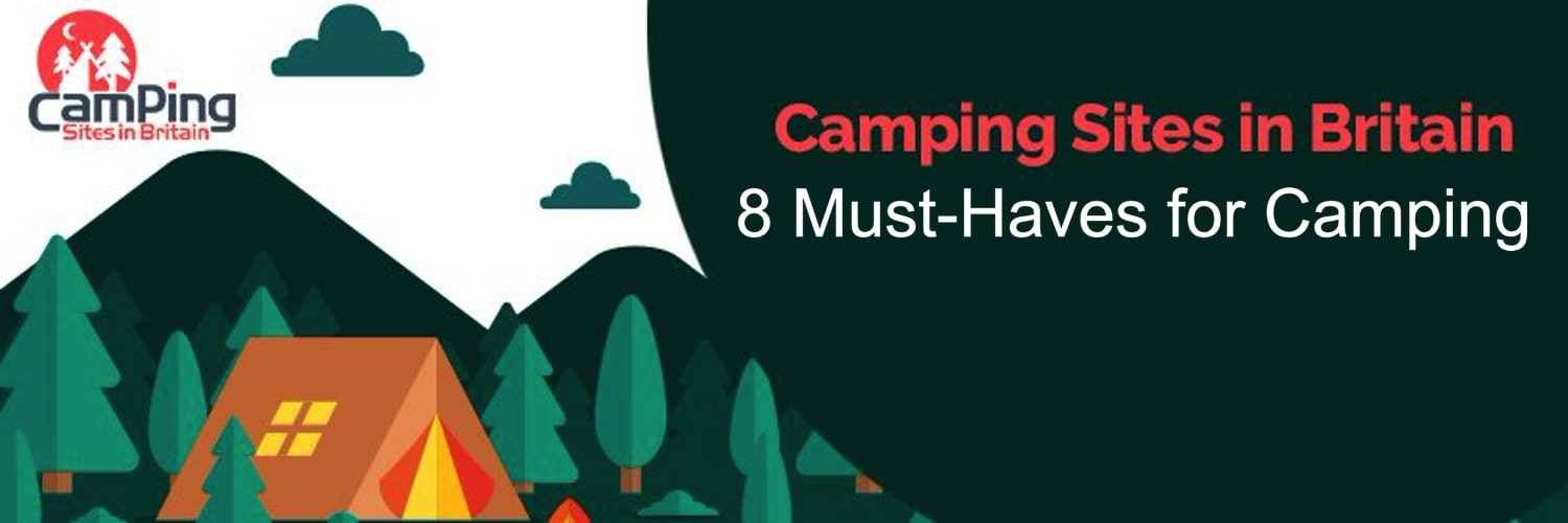 8 Must-Haves for Camping