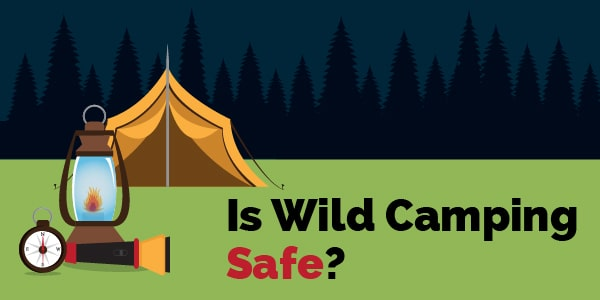 is wild camping safe