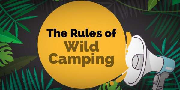 the rules of wild camping