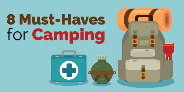 8 must haves for camping