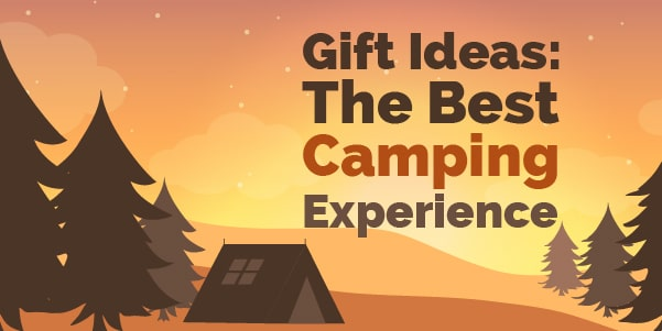 gift idea the best camping experiences