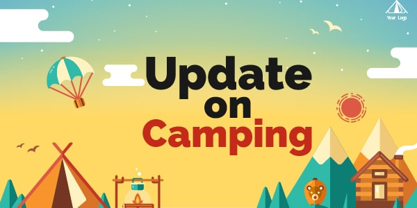 update on camping