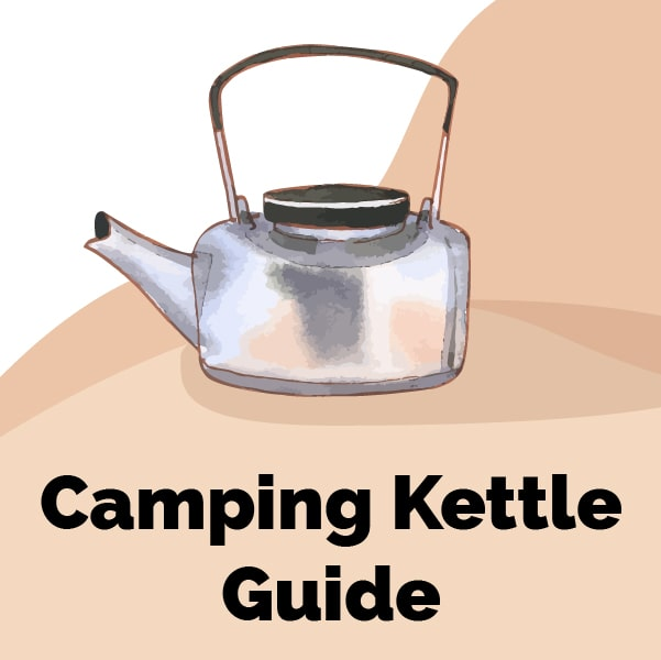 best camping kettle guide