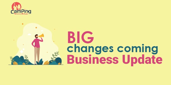 big changes are coming - business update