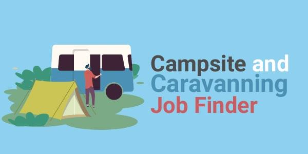campsite and caravanning job finder