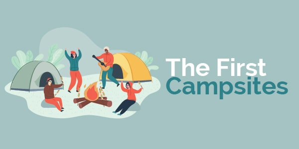 the first campsites